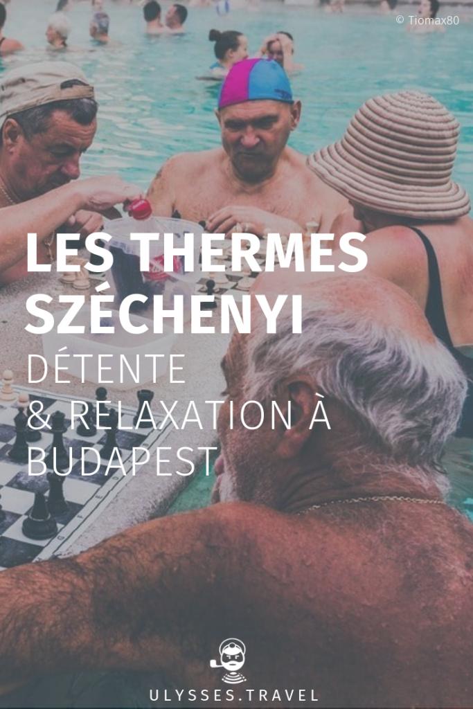 Les Thermes Széchenyi : détente & relaxation à Budapest