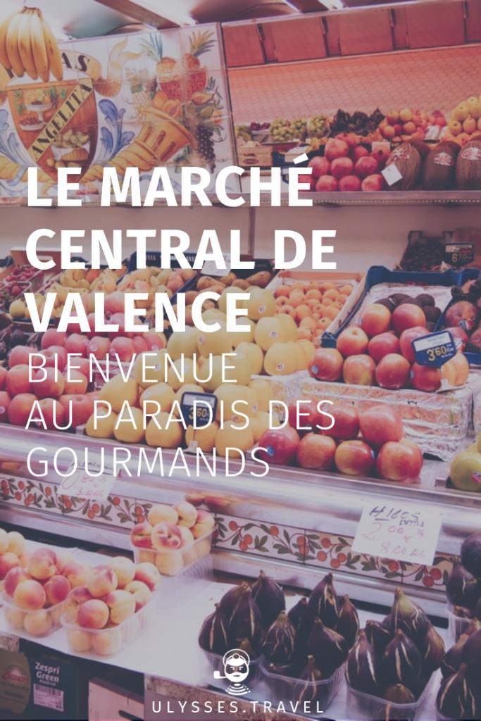 Marché central de Valence - le paradis des gourmands