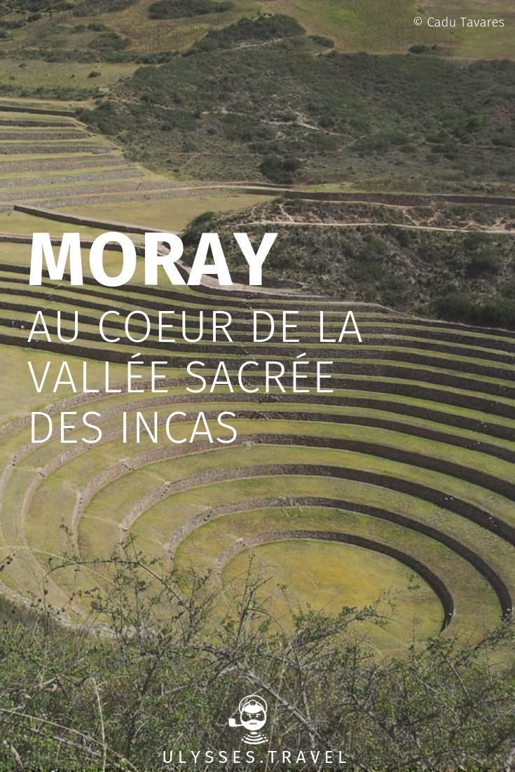 Moray: in the heart of the sacred valley of the Incas