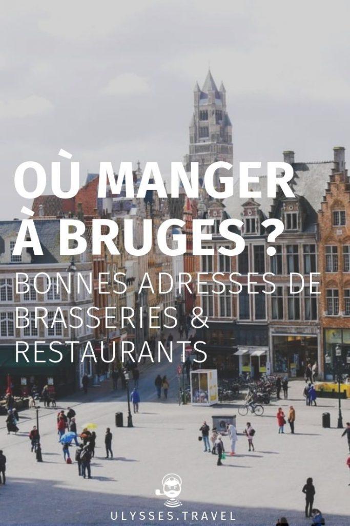Où manger à Bruges ?