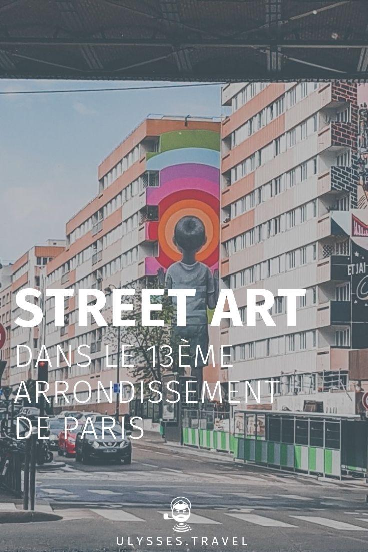 Street art in the 13th arrondissement of Paris