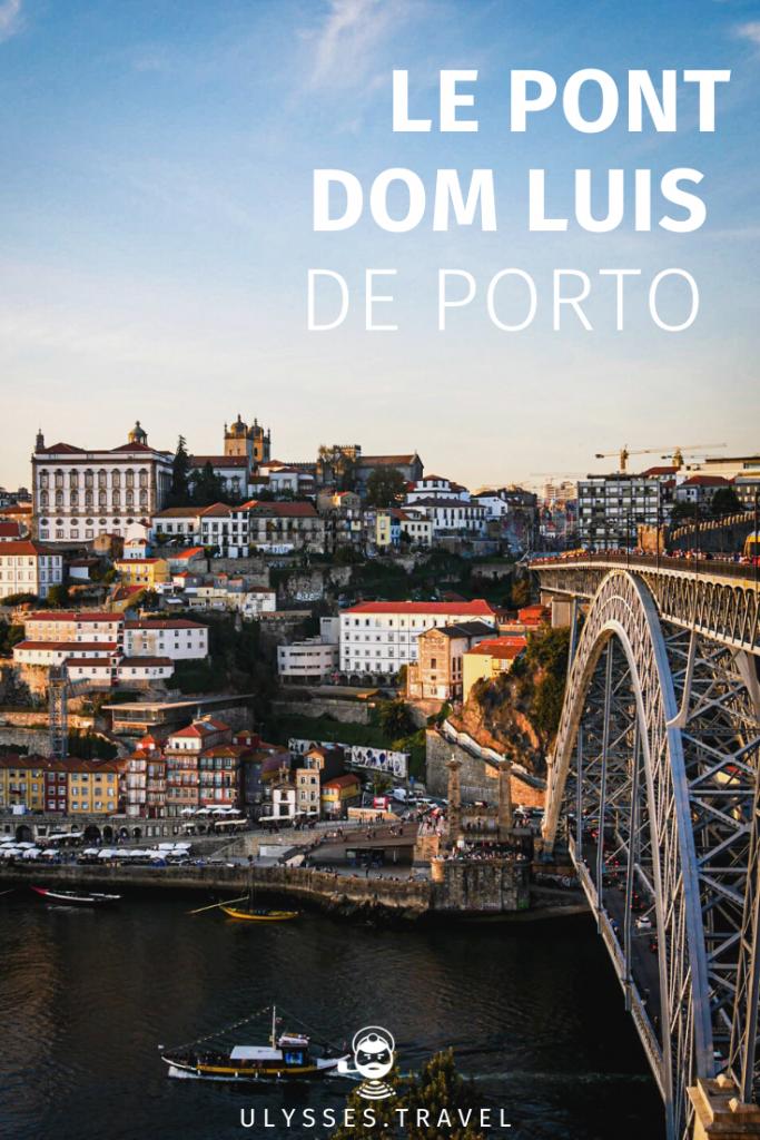 Le Pont Dom Luis de Porto