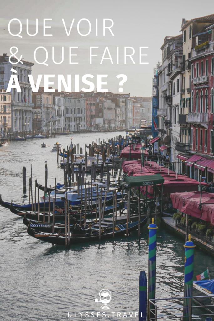 Visiter Venise - Que voir & que faire dans la Sérénissime ?
