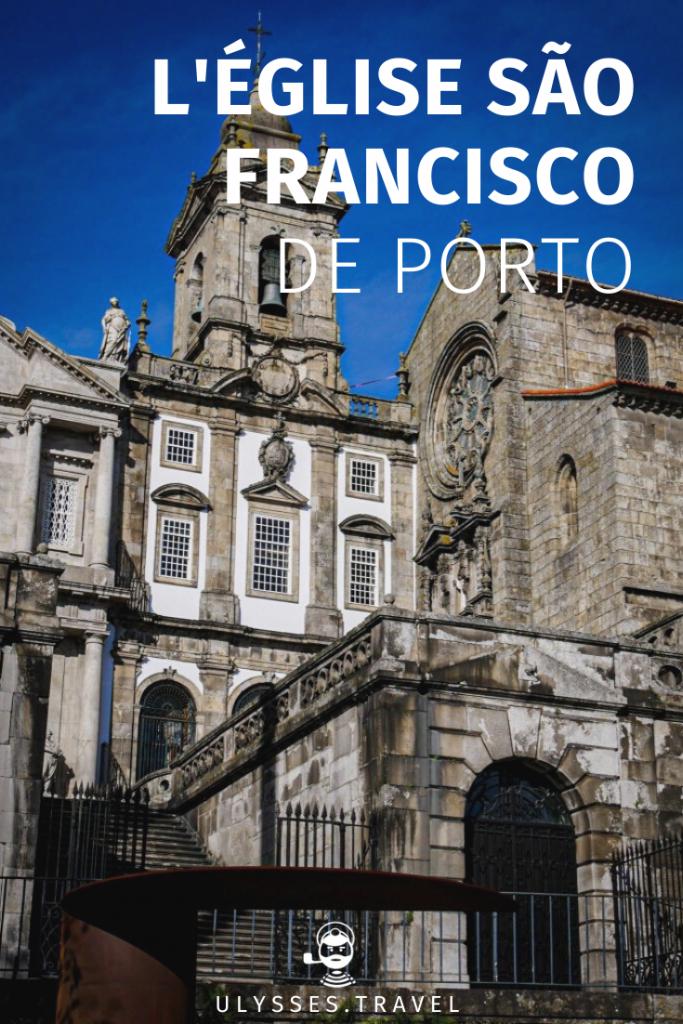 L' Église São Francisco de Porto