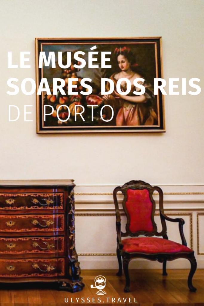 Le Musée Soares dos Reis de Porto