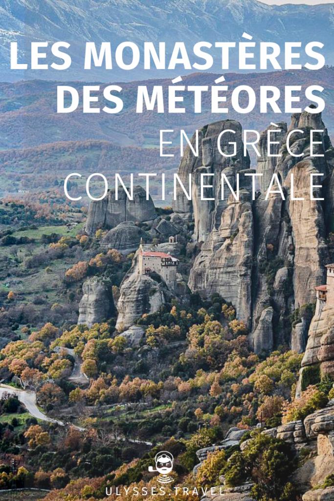 Les Monastères des Météores - Grèce - Pinterest
