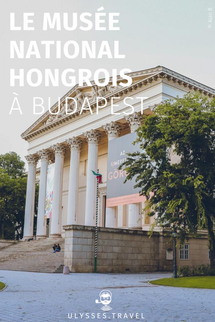 Musée National Hongrois - Budapest - Pinterest
