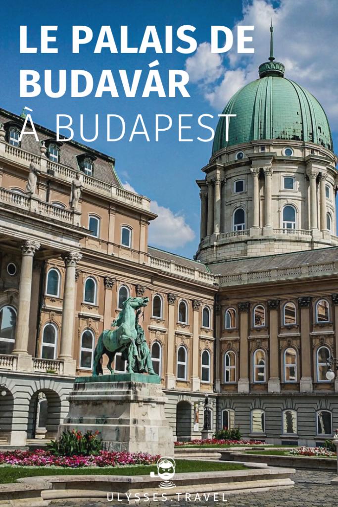 Palais de Budavár - Budapest - Pinterest