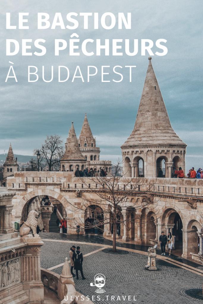 Bastion des Pêcheurs - Budapest - Pinterest