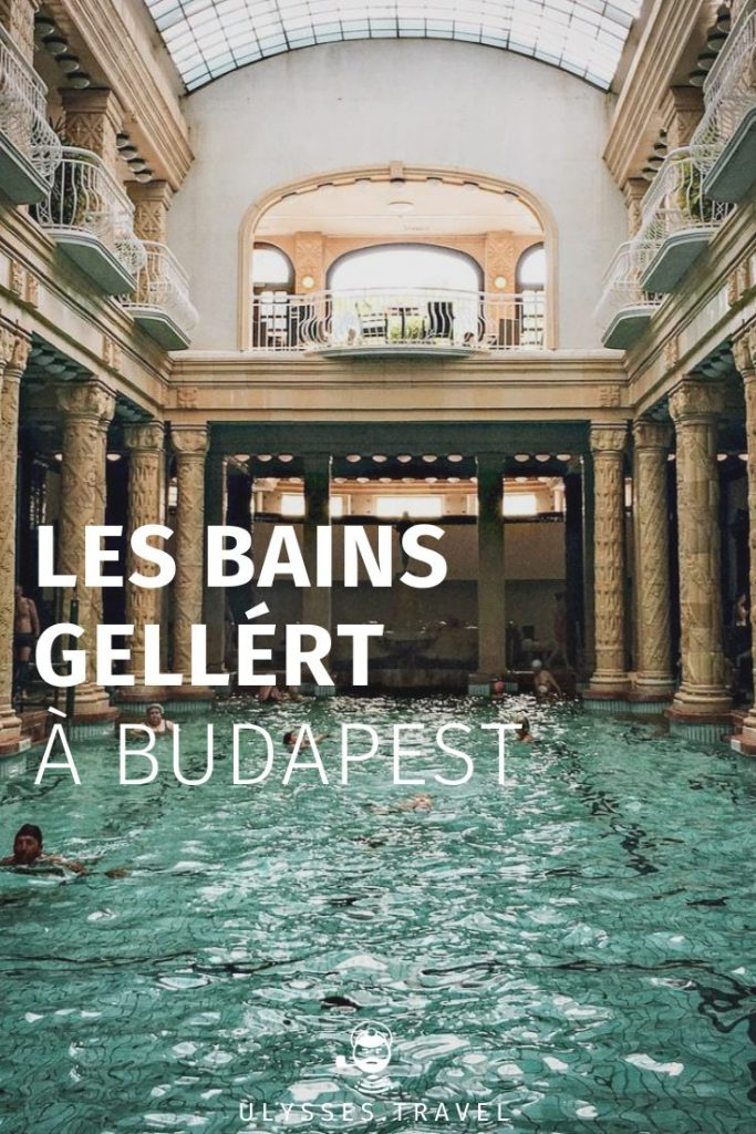 Bains Gellért - Budapest - Pinterest