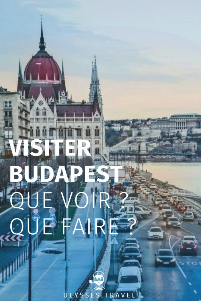 Visiting Budapest: the best things to do in the Hungarian capital